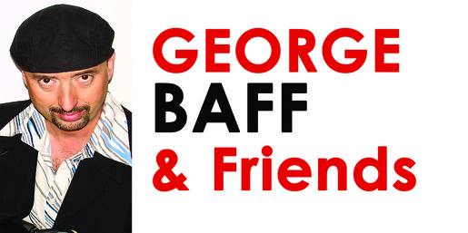 George Baff and Friends